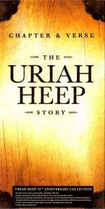 Chapter & Verse - The Uriah Heep Story