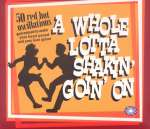 A Whole Lotta Shakin' Goin' On