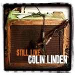 Colin Linden: Still Live