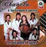 Chavela Y Su Grupo Express: Los Grandes Exitos