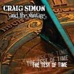 Craig Simon & The Vintage: Test Of Time