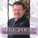 'Mike Foust: Endless Seasons