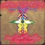 Anahata Sacred Sound Current: Pillars Of Creation