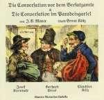 Moser, J. B.: Die Conversation vor dem Versatzamte