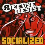 Refuse Resist: Socialized