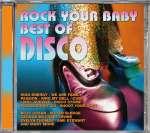 Best Of Disco-Rock Your Baby