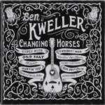 Ben Kweller: Changing Horses (1)