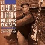 Charles Burton Blues Band: Sweet Potato Pie