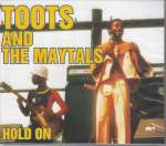 Toots & The Maytals: Hold On