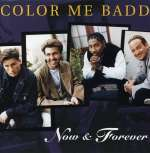 Color Me Badd: Now & Forever