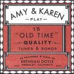Amy & Karen Play 15 Old Time Q