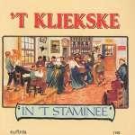 't Kliekske - In 'T Staminee