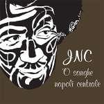 'o Sanghe' - Jnc Napoli Cent