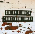 Colin Linden: Southern Jumbo