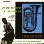Crazy Latin-A Brass Band Swinging