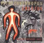 Pithecanthropus Erectus (SHM-CD)