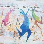 Bob James: Take It From The Top (1)