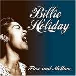 Billie Holiday (1915-1959): Fine & Mellow (1)