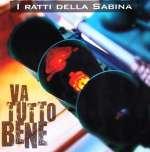 I Ratti Della Sabina: Va Tutto Bene