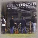 Grayhouse: Story To Tell