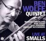 Ben -Quintet- Wolfe: Live At Smalls