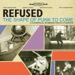 Refused: Shape Of Punk To Come (1)