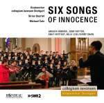 Collegium Iuvenum Stuttgart - Six Songs of Innocence