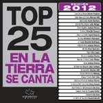 Top 25 En La Tierra Se Canta: Edicion 2012