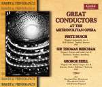 Great Conductors At The Metropolitan Opera