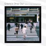 Gravity'S Drop Out
