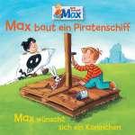 07: Max Baut Ein Piratenschiff-Wünscht sich ein Kaninchen