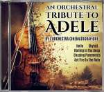 An Orchestral Tribute To Adele