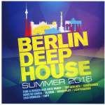 Berlin Deep House Summer 2016
