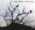 Craig Elkins: I Love You