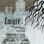 Aaron Stayman: Emigre