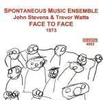 John Stevens & Trevor Watts: Face To Face