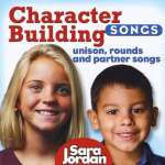 Character Building Songs: Unison Rounds & Partner