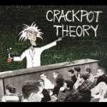 Crackpot Theory
