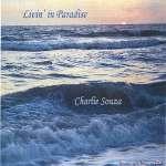 Charlie Souza & New Tropics: Livin' In Paradise