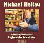 Michael Heltau - Balladen, Romanzen, Unglaubliche Geschichten