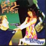 Reel Big Fish: Turn The Radio Off (3)