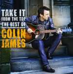 Colin James: Take It From The Top