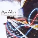 Ami Aloni-A Tribute Form A New Generation