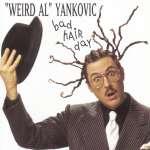 'Weird Al' Yankovic: Bad Hair Day