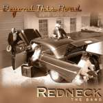 Redneck The Band: Beyond This Road
