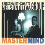 Ben Schmidt-Swartz & Nelson Oliva Group: Mastermind