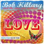 Bob Hillary & The Massive Mellow: Love