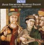 Alte Musik: Von den Anfängen bis zur Renaissance: Danze Strumentali Medievali Italiane