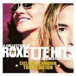 Collection Of Roxette Hits: Their 20 Greatest Song