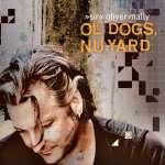 'Sir' Oliver Mally: Ol' Dogs, Nu Yard